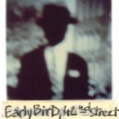 Early Bird, 42nd Street
